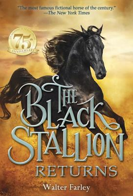The Black Stallion Returns - Farley, Walter