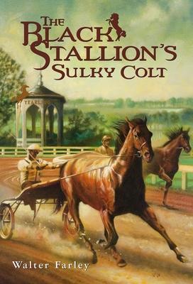 The Black Stallion's Sulky Colt - Farley, Walter