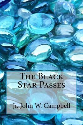 The Black Star Passes - Campbell, Jr John W