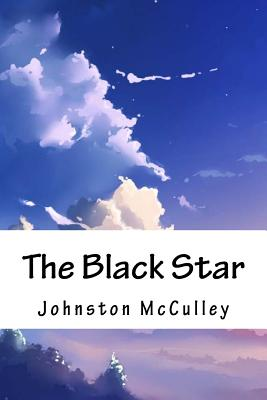The Black Star - McCulley, Johnston