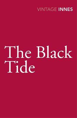 The Black Tide. Hammond Innes - Innes, Hammond