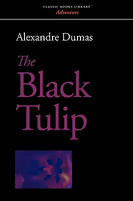 The Black Tulip - Dumas, Alexandre