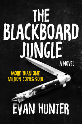 The Blackboard Jungle - Hunter, Evan