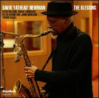 "The Blessing - David ""Fathead"" Newman"