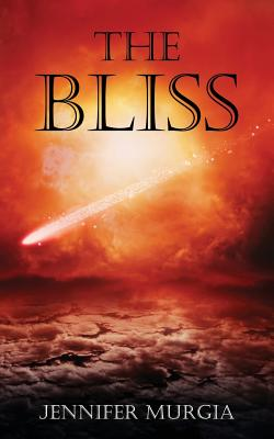 The Bliss (Angel Star Prequel Novella) - Murgia, Jennifer