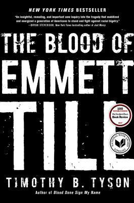 The Blood of Emmett Till - Tyson, Timothy B