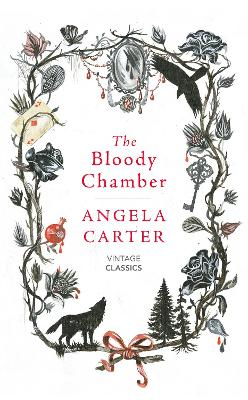 The Bloody Chamber and Other Stories - Carter, Angela, and Simpson, Helen (Introduction by)
