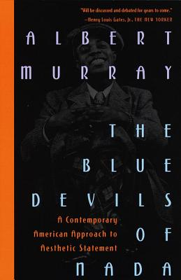 The Blue Devils of NADA: A Contemporary American Approach to Aesthetic Statement - Murray, Albert