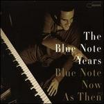 The Blue Note Years, Vol. 7: Blue Note Now & Then