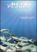 The Blue Planet: Seas of Life - Seasonal Seas/Coral Seas