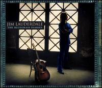 The Bluegrass Diaries - Jim Lauderdale