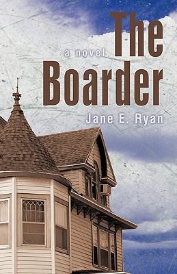 The Boarder - Jane E Ryan, E Ryan