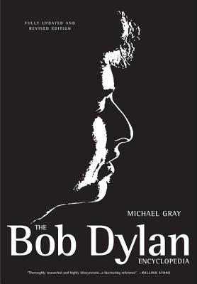 The Bob Dylan Encyclopedia - Gray, Michael