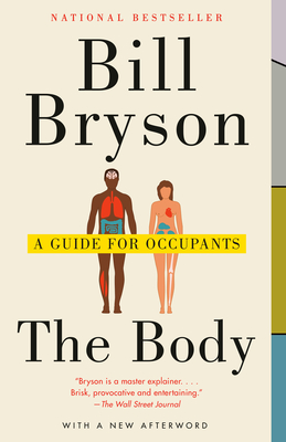The Body: A Guide for Occupants - Bryson, Bill