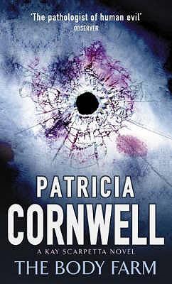 The Body Farm - Cornwell, Patricia