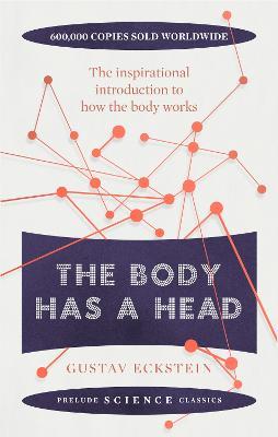 The Body Has a Head - Eckstein, Gustav