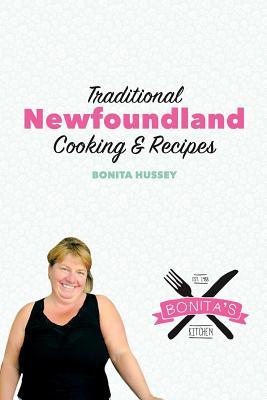 The Bonita's Kitchen Cookbook - Hussey, Bonita