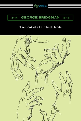 The Book of a Hundred Hands - Bridgman, George
