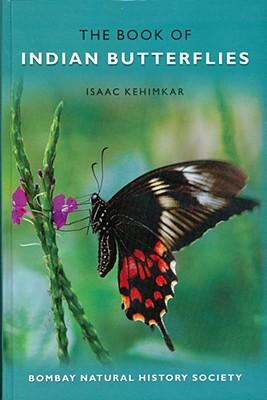 The Book of Indian Butterflies - Kehimkar, Isaac