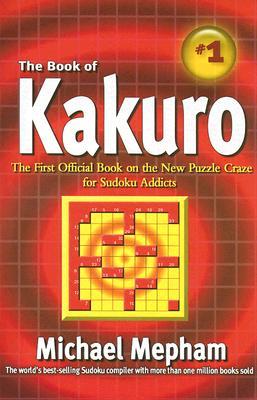 The Book of Kakuro - Mepham, Michael