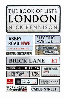 The Book of Lists: London - Rennison, Nicholas