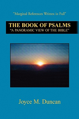 The Book of Psalms: ''A Panoramic View of the Bible'' - Duncan, Joyce M