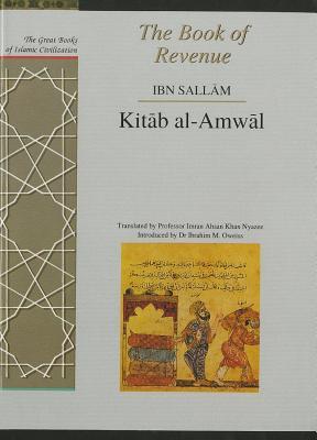 The Book of Revenue: Kitab Al-Amwal - Abu Ubayd Al-Qasim Ibn Sallam