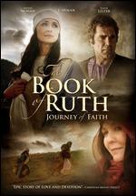 The Book of Ruth: Journey of Faith -