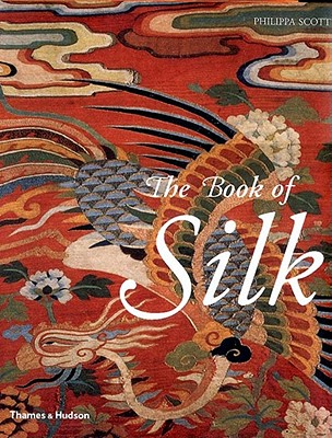 The Book of Silk - Scott, Philippa