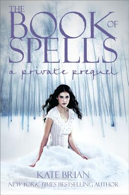 The Book of Spells: A Private Prequel - Brian, Kate