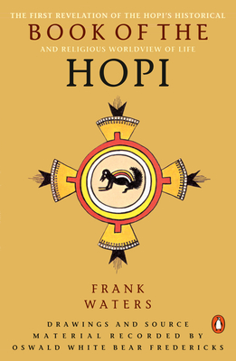 The Book of the Hopi - Waters, Frank