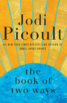 The Book of Two Ways - Picoult, Jodi