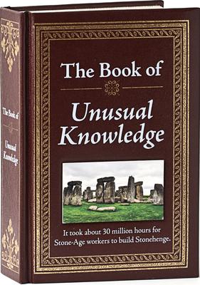 The Book of Unusual Knowledge - Publications International Ltd