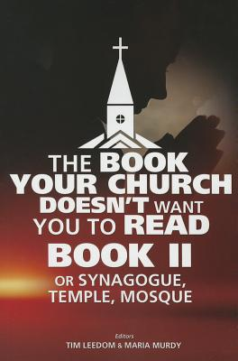 The Book Your Church Doesn't Want You to Read, Book II - Leedom, Tim