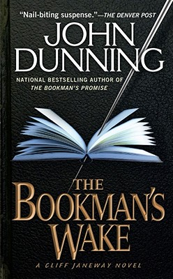 The Bookman's Wake - Dunning, John, and Copyright Paperback Collection