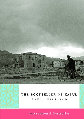 The Bookseller of Kabul - Seierstad, Asne, and Christophersen, Ingrid (Translated by)