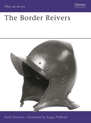 The Border Reivers - Durham, Keith