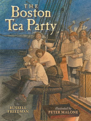 The Boston Tea Party - Freedman, Russell