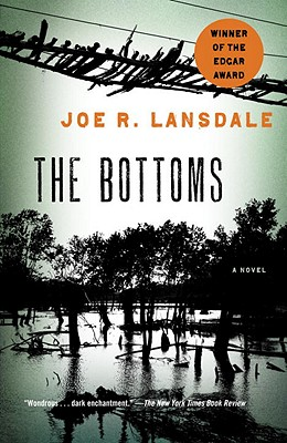 The Bottoms - Lansdale, Joe R