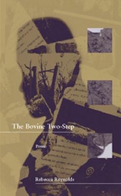 The Bovine Two-Step - Reynolds, Rebecca
