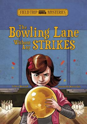 The Bowling Lane Without Any Strikes - Brezenoff, Steve