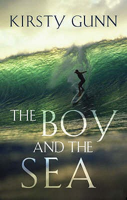 The Boy and the Sea - Gunn, Kirsty