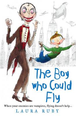 The Boy Who Could Fly - Ruby, Laura