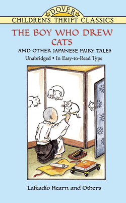 The Boy Who Drew Cats and Other Japanese Fairy Tales - Hearn, Lafcadio, and Green, Yuko