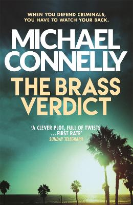 The Brass Verdict - Connelly, Michael