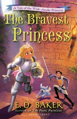 The Bravest Princess - Baker, E D