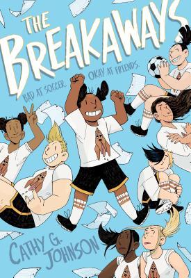 The Breakaways - Johnson, Cathy G