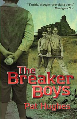 The Breaker Boys - Hughes, Pat