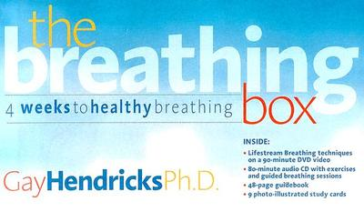 The Breathing Box: 4 Weeks to Healthy Breathing - Hendricks, Gay, Dr., PH D