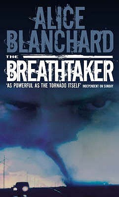 The Breathtaker - Blanchard, Alice